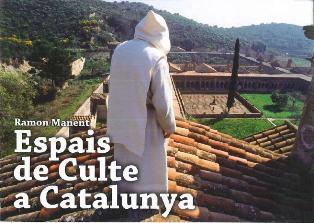 """Exposició """"Espais de Culte a Catalunya"""""""