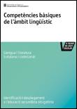 Competències bàsiques de l'àmbit lingüístic de l'educació secundària