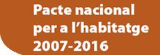 Pacte nacional per a l'habitatge 2007-2016