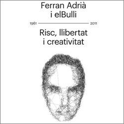 El universo de Ferran Adrià