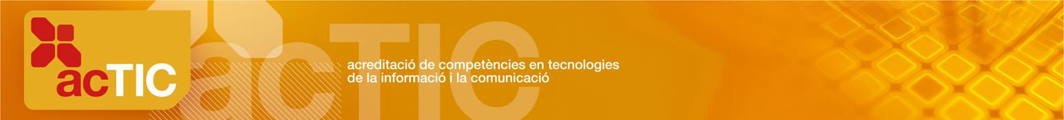 Acreditació de competències en tecnologies de la informació i la comunicació