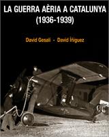 Guerra Aèria a Catalunya - David Gesalí i David Íñiguez