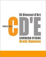 III Biennal de Corbera d'Ebre - Drets Humans 2013