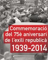 Commemoració del 75è aniversari de l'exili republicà, 1939-2014