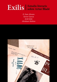 Exilis. Estudis literaris sobre Artur Bladé